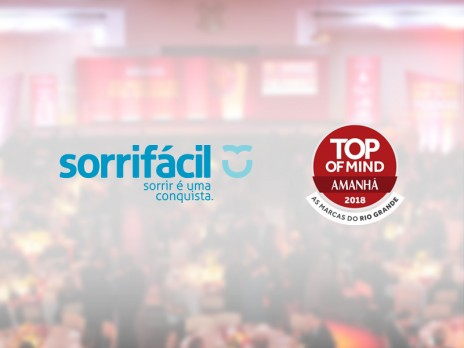 Sorrifácil é destaque no Top of Mind 2018.
